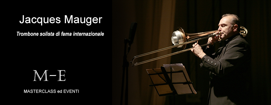 Master di trombone con Jacques Mauger